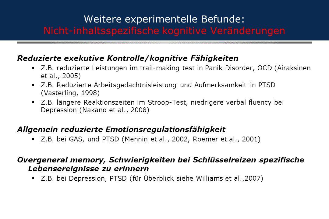 Weitere experimentelle Befunde: Nicht-inhaltsspezifische kognitive Veränderungen