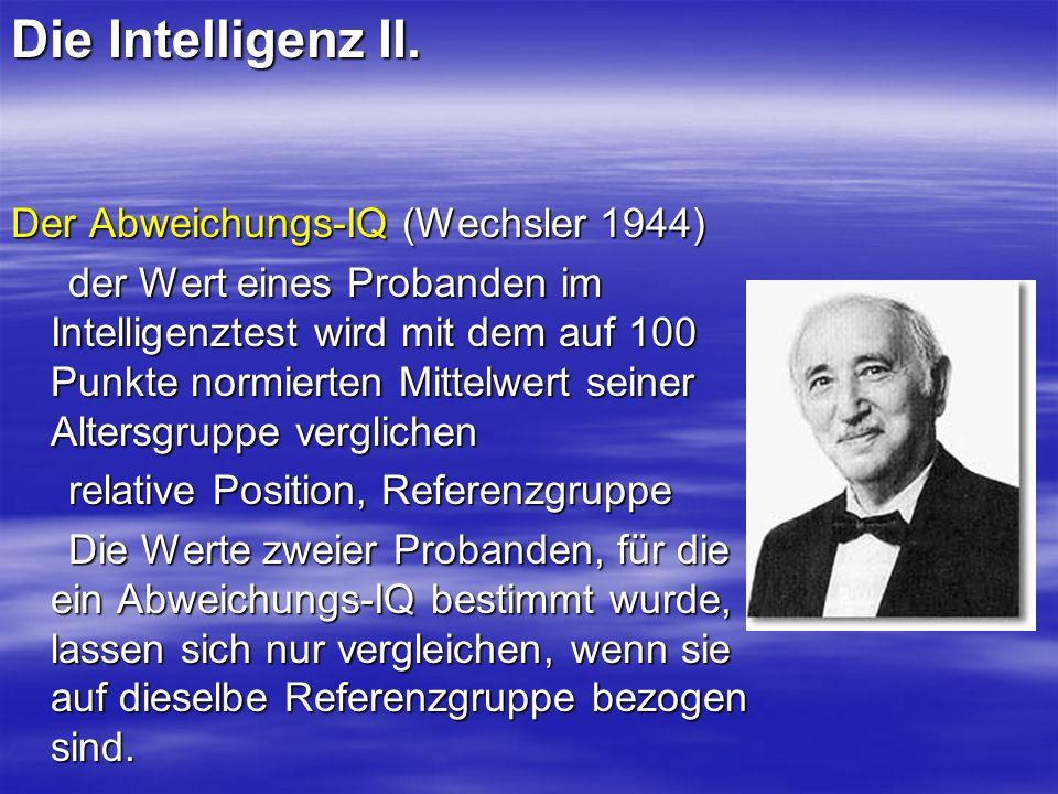 Die Intelligenz II. Der Abweichungs-IQ (Wechsler 1944)