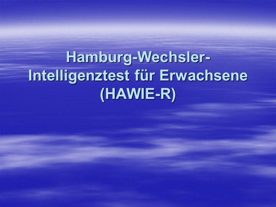 Hamburg-Wechsler-Intelligenztest für Erwachsene (HAWIE-R)
