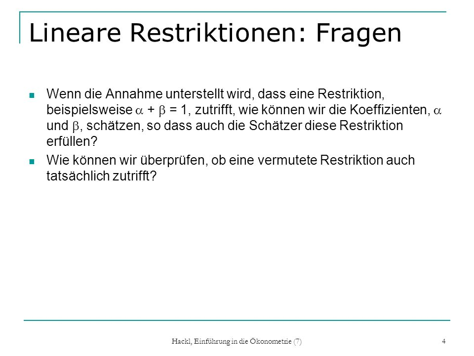 Lineare Restriktionen: Fragen