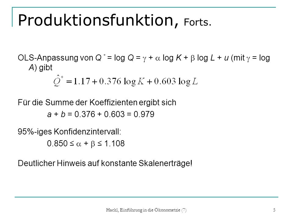 Produktionsfunktion, Forts.