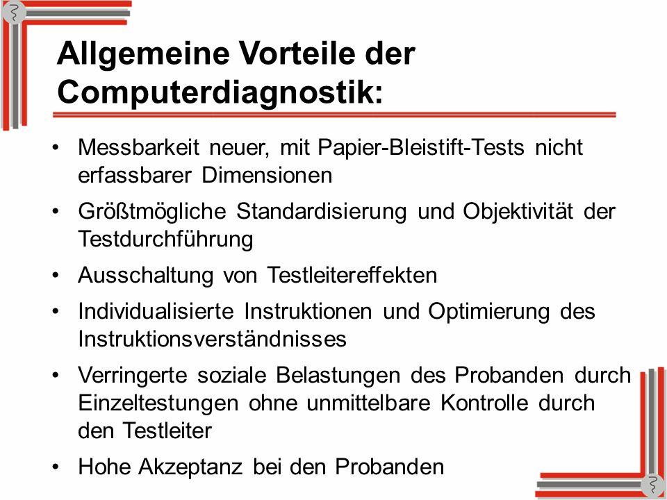Allgemeine Vorteile der Computerdiagnostik: