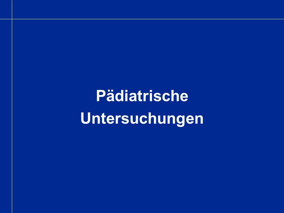 Pädiatrische Untersuchungen