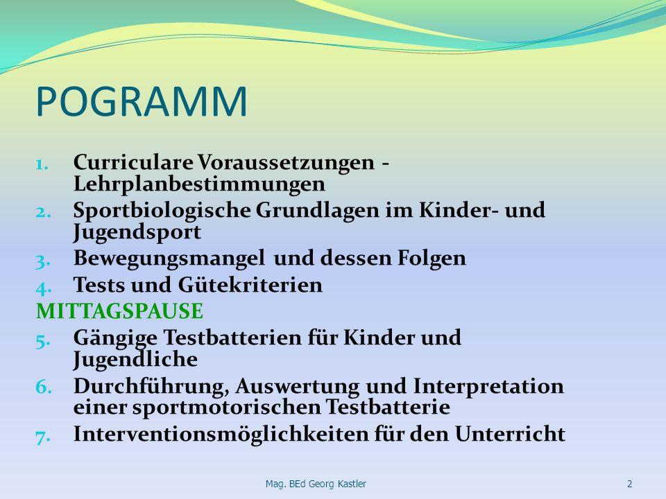 POGRAMM Curriculare Voraussetzungen - Lehrplanbestimmungen