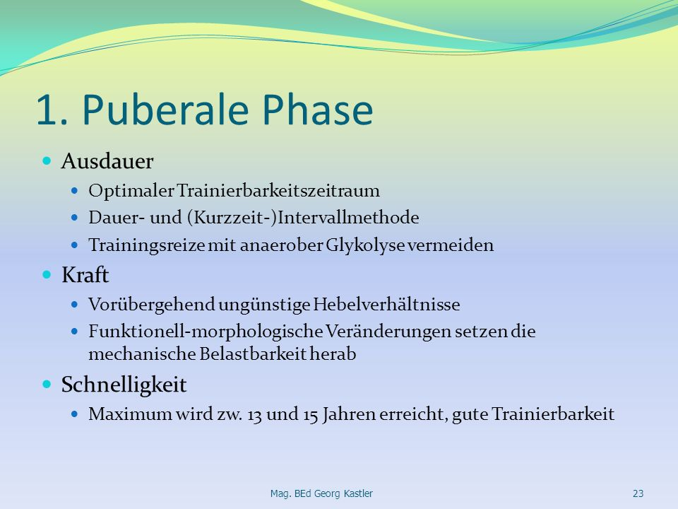 1. Puberale Phase Ausdauer Kraft Schnelligkeit