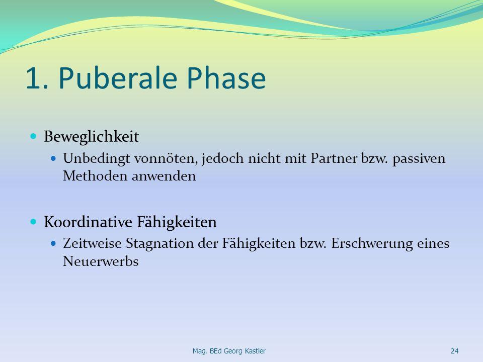 1. Puberale Phase Beweglichkeit Koordinative Fähigkeiten