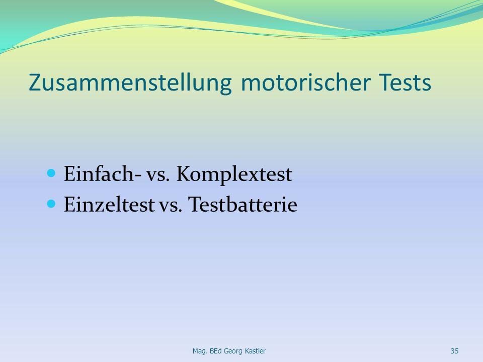 Zusammenstellung motorischer Tests