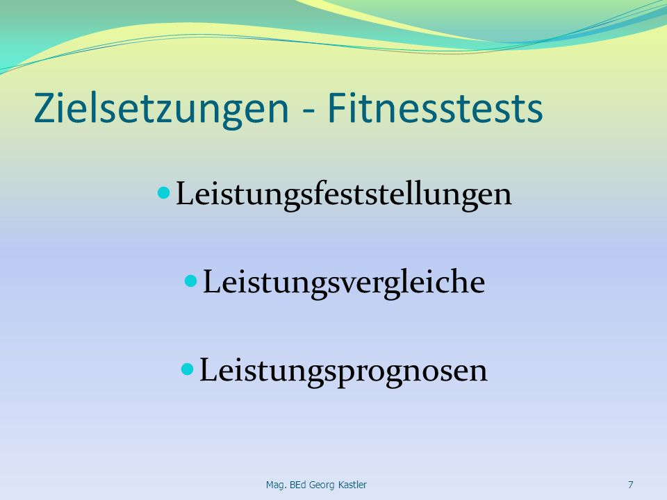 Zielsetzungen - Fitnesstests