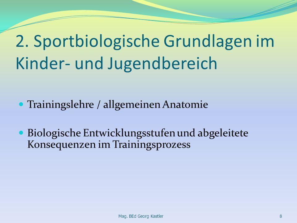 2. Sportbiologische Grundlagen im Kinder- und Jugendbereich