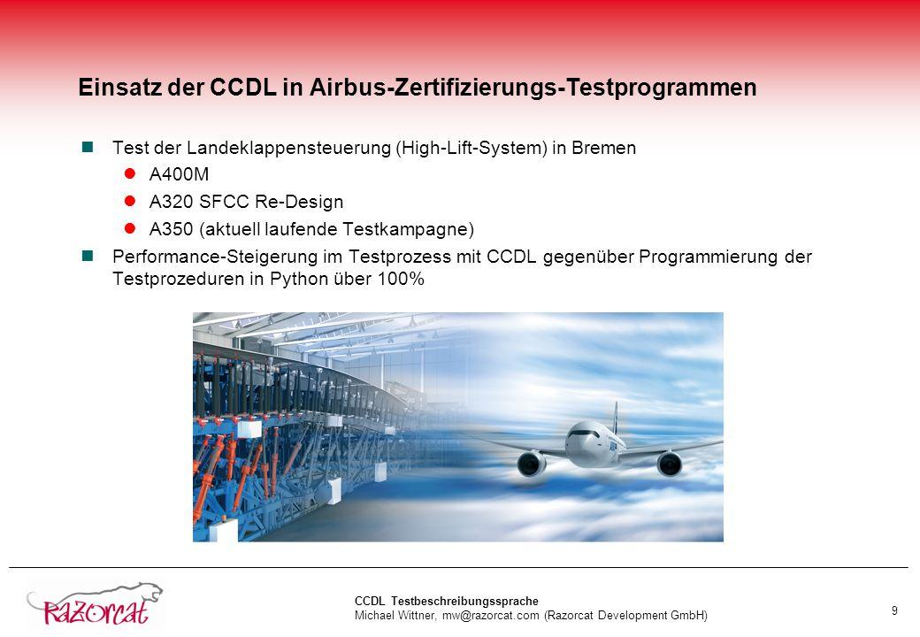 Einsatz der CCDL in Airbus-Zertifizierungs-Testprogrammen