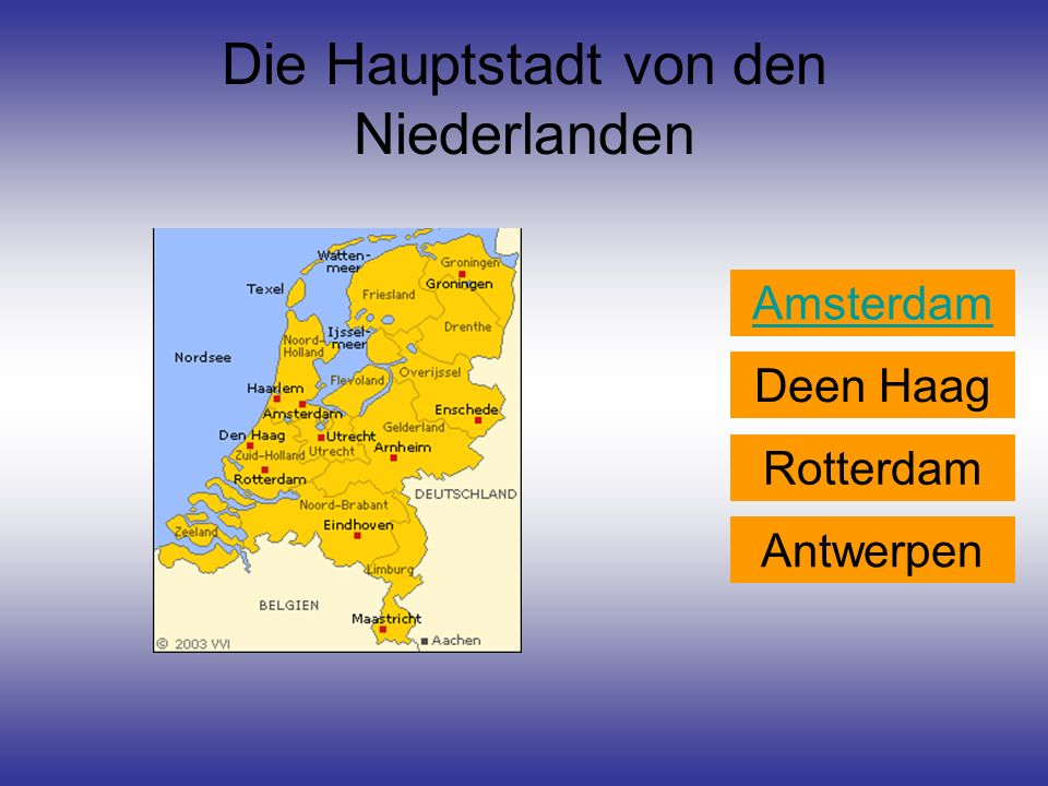 Die Hauptstadt von den Niederlanden