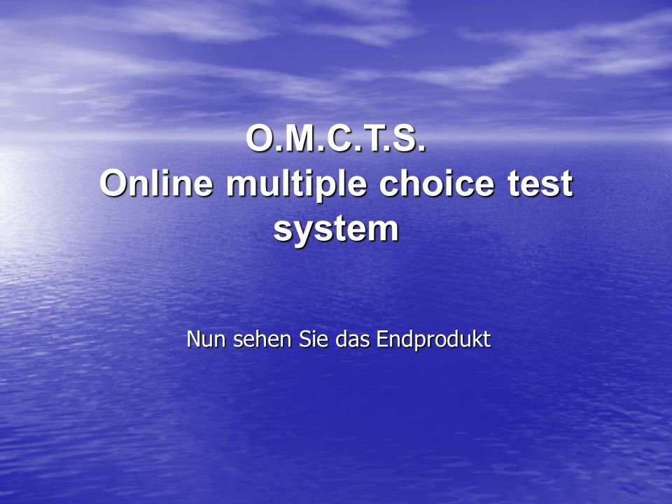O.M.C.T.S. Online multiple choice test system