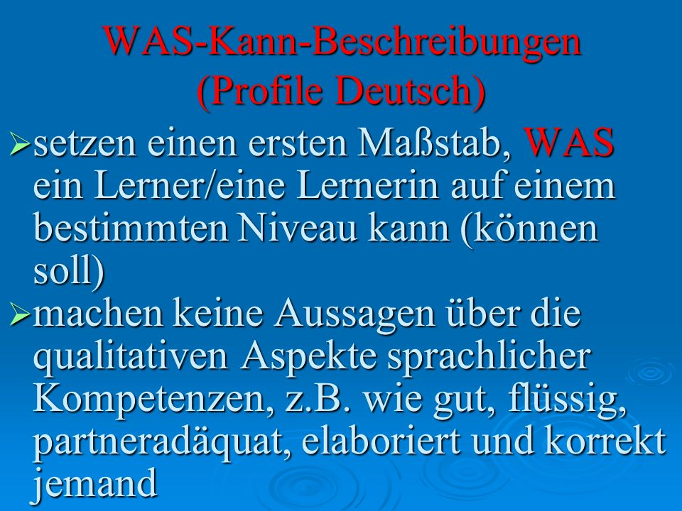 WAS-Kann-Beschreibungen (Profile Deutsch)