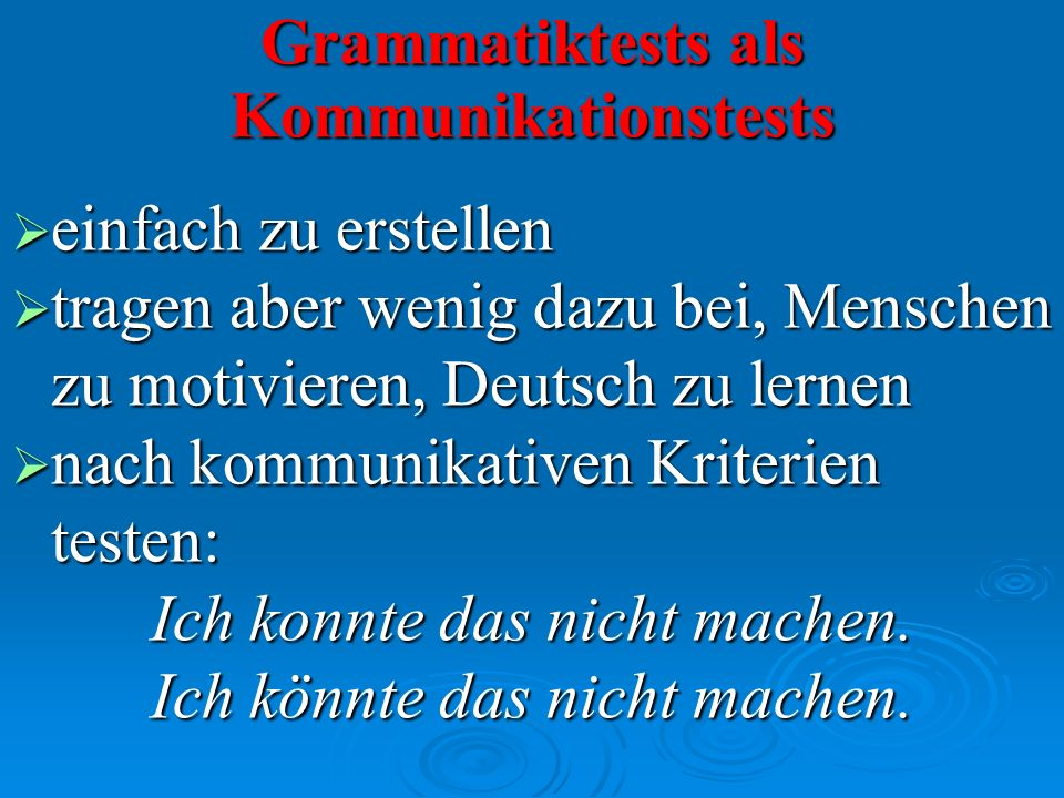 Grammatiktests als Kommunikationstests