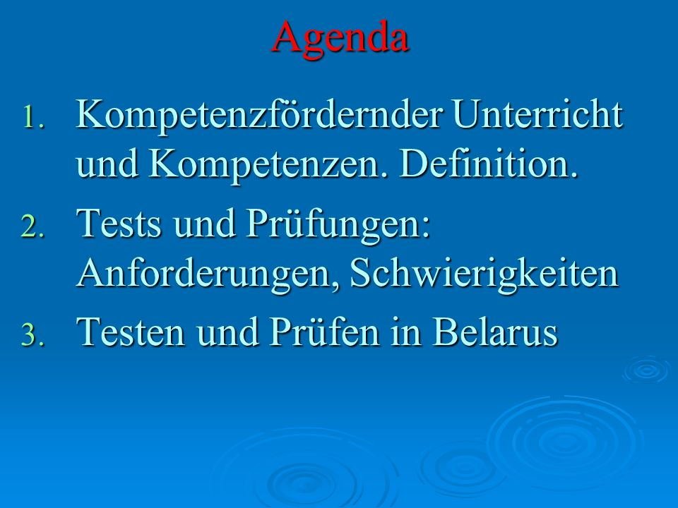 Agenda Kompetenzfördernder Unterricht und Kompetenzen. Definition.