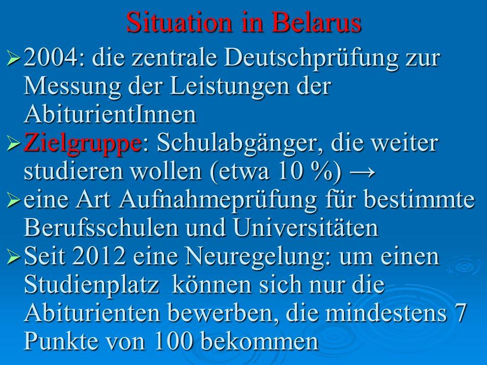 Situation in Belarus 2004: die zentrale Deutschprüfung zur Messung der Leistungen der AbiturientInnen.