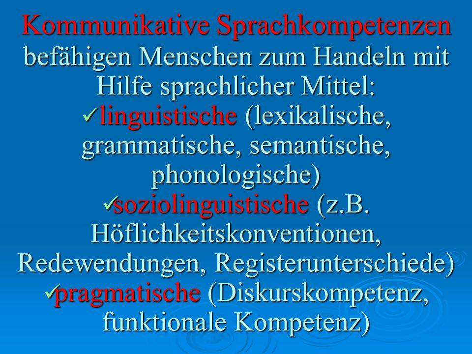 Kommunikative Sprachkompetenzen