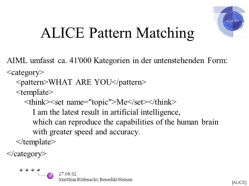 ALICE Pattern Matching
