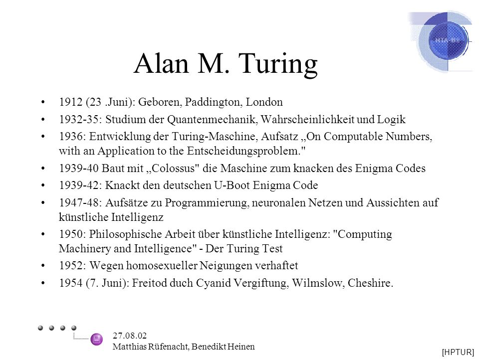 Alan M. Turing 1912 (23 .Juni): Geboren, Paddington, London