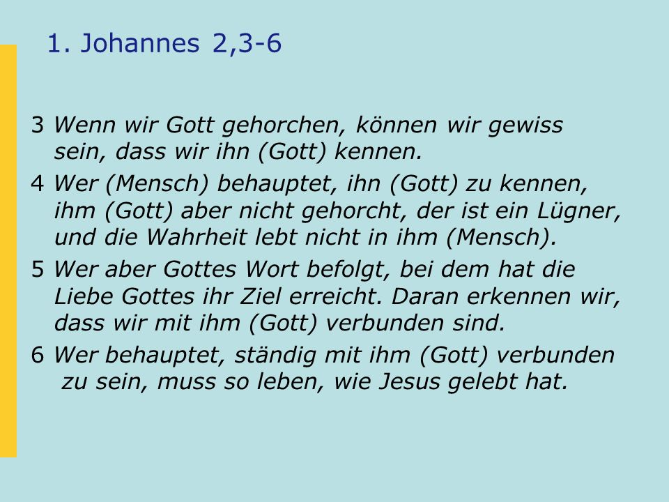 1. Johannes 2,3-6