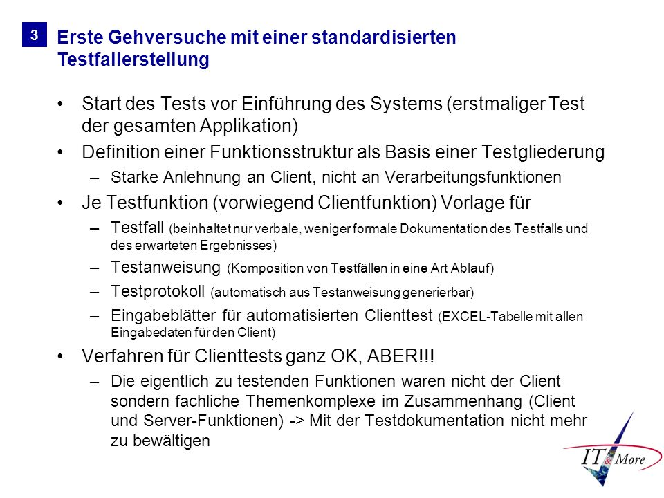Erste Gehversuche mit einer standardisierten Testfallerstellung
