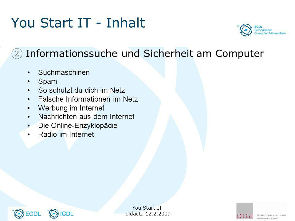 You Start IT - Inhalt Informationssuche und Sicherheit am Computer