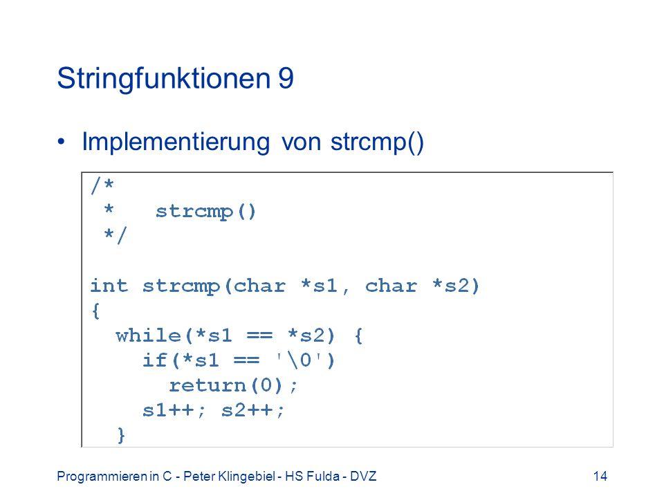 Stringfunktionen 9 Implementierung von strcmp()