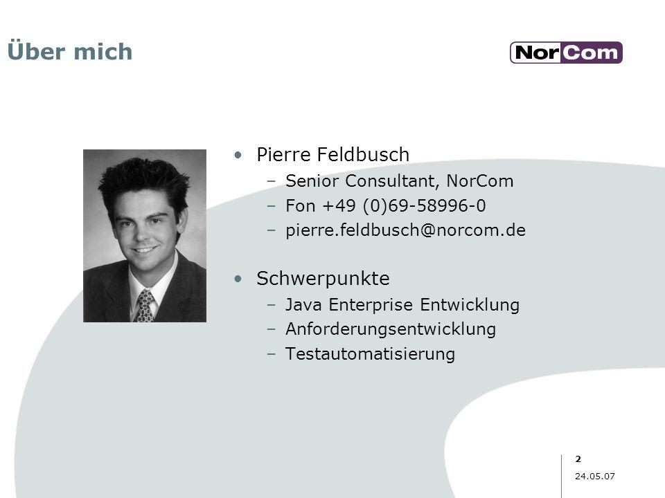 Über mich Pierre Feldbusch Schwerpunkte Senior Consultant, NorCom