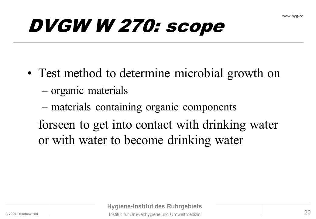 DVGW W 270: scope Test method to determine microbial growth on