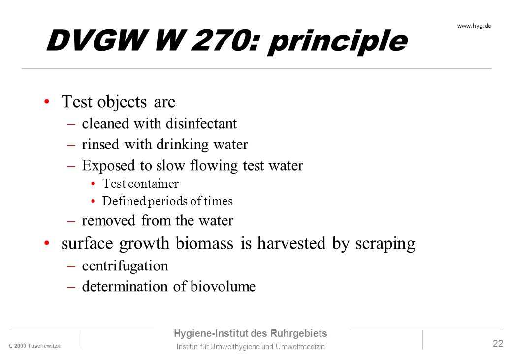 DVGW W 270: principle Test objects are