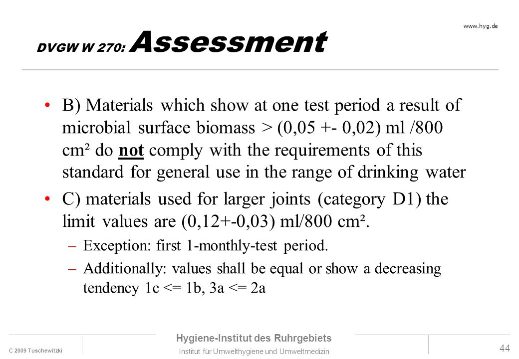 DVGW W 270: Assessment