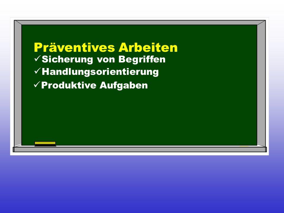 Präventives Arbeiten Sicherung von Begriffen Handlungsorientierung