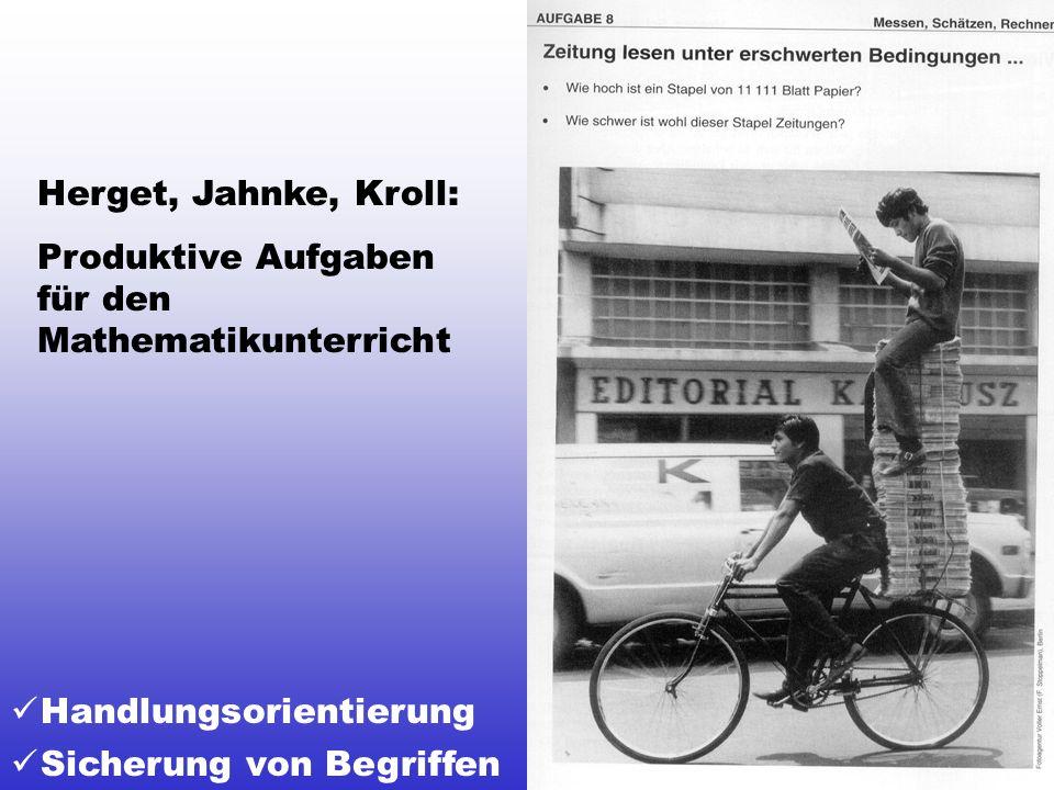 Herget, Jahnke, Kroll: Produktive Aufgaben für den Mathematikunterricht.