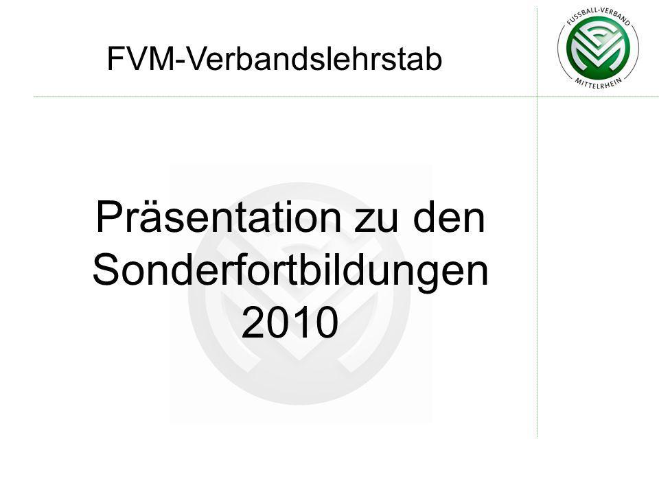 Präsentation zu den Sonderfortbildungen 2010