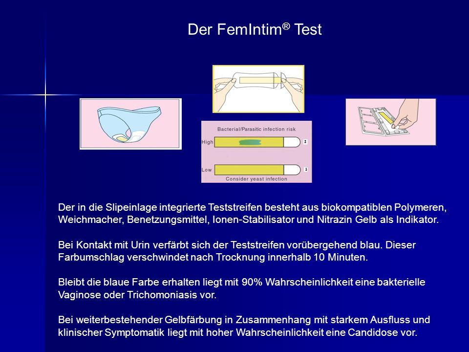 Der FemIntim® Test Der in die Slipeinlage integrierte Teststreifen besteht aus biokompatiblen Polymeren,