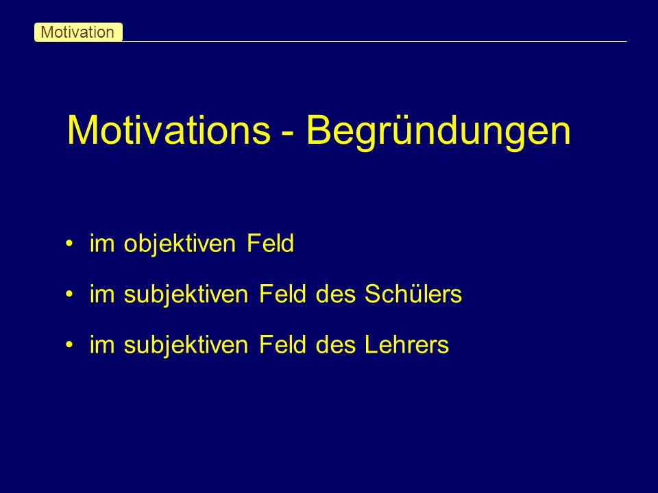 Motivations - Begründungen