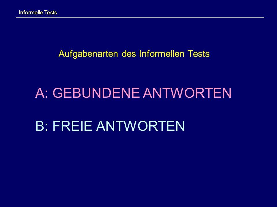 Aufgabenarten des Informellen Tests