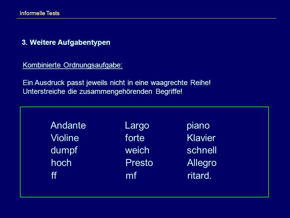 Andante Largo piano Violine forte Klavier dumpf weich schnell hoch