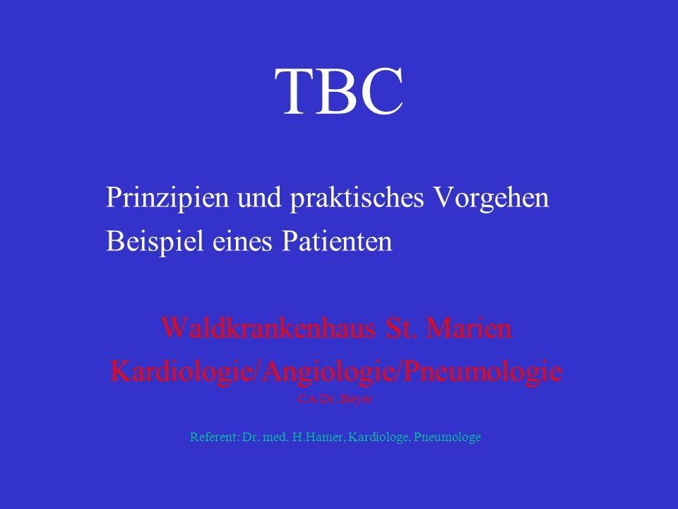 TBC Prinzipien und praktisches Vorgehen Beispiel eines Patienten