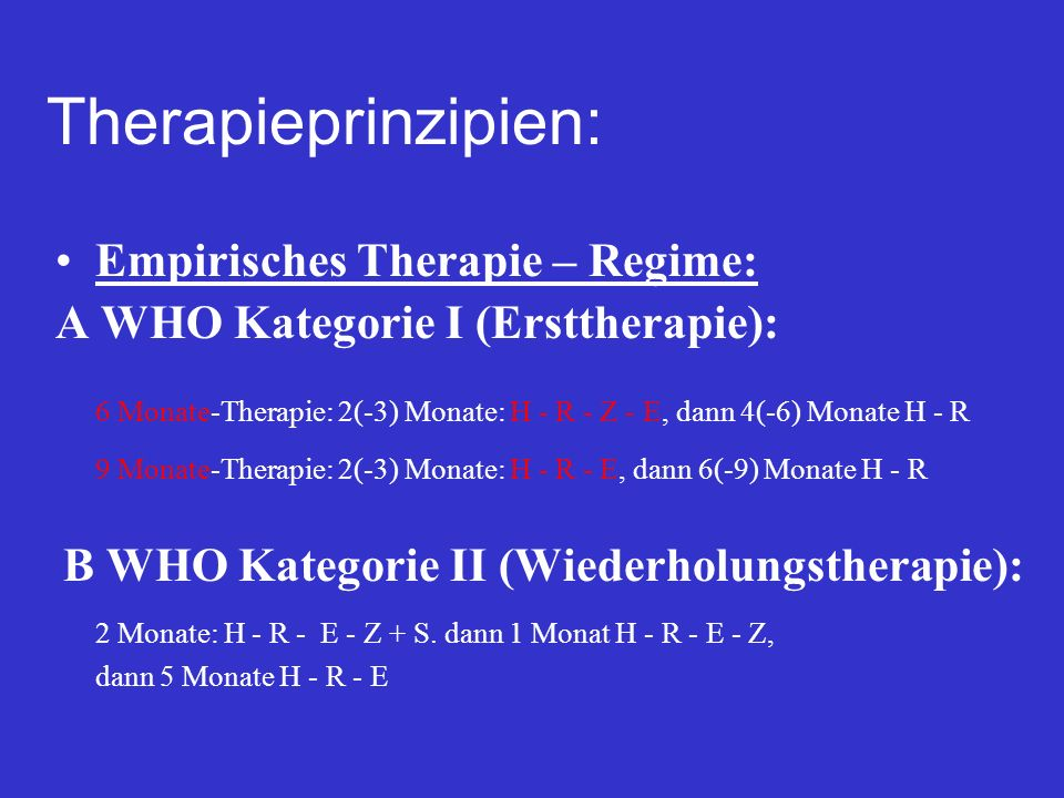 Therapieprinzipien: Empirisches Therapie – Regime: