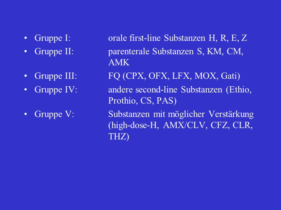 Gruppe I: orale first-line Substanzen H, R, E, Z