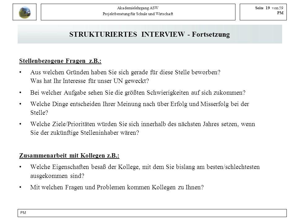 STRUKTURIERTES INTERVIEW - Fortsetzung