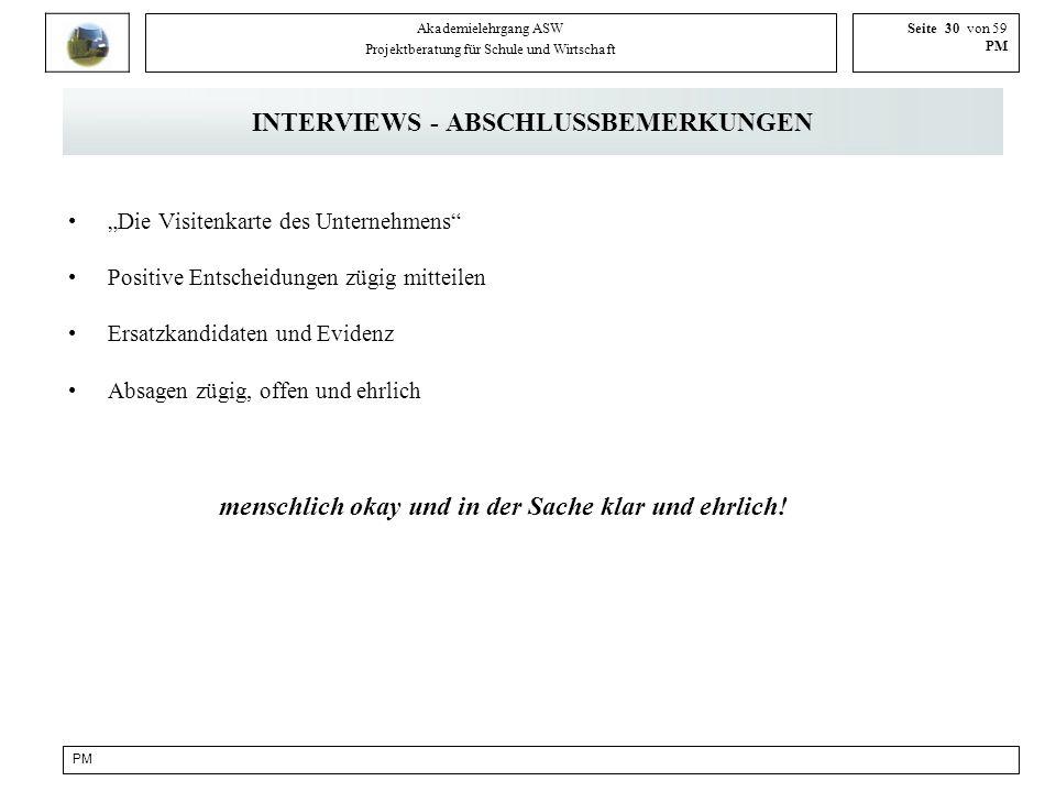 INTERVIEWS - ABSCHLUSSBEMERKUNGEN