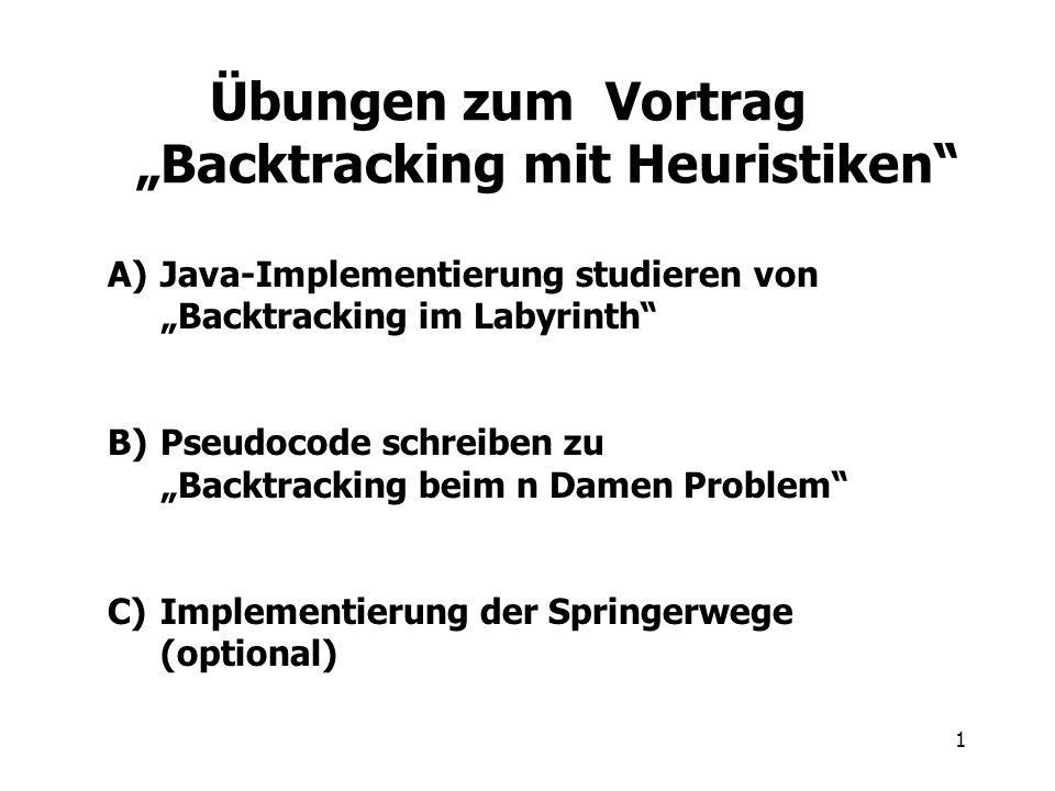 """Übungen zum Vortrag """"Backtracking mit Heuristiken"""