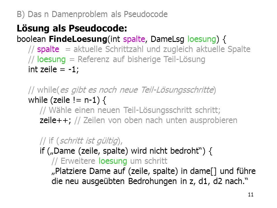 B) Das n Damenproblem als Pseudocode