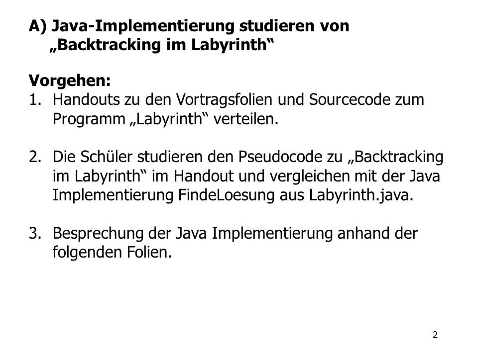 "A) Java-Implementierung studieren von ""Backtracking im Labyrinth"