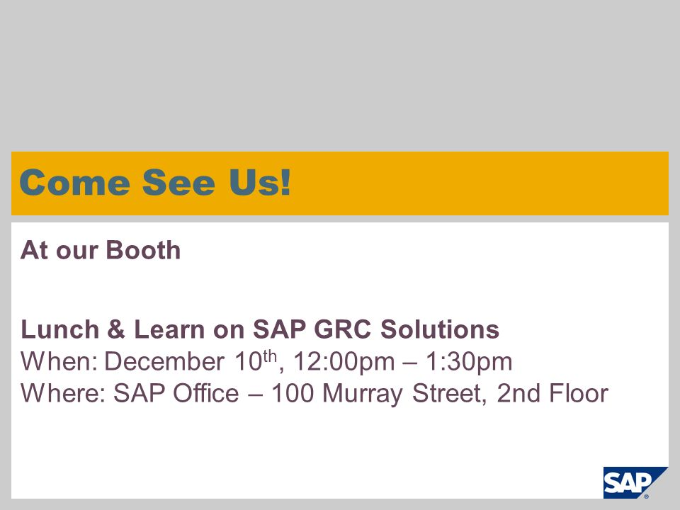 Come See Us! At our Booth Lunch & Learn on SAP GRC Solutions