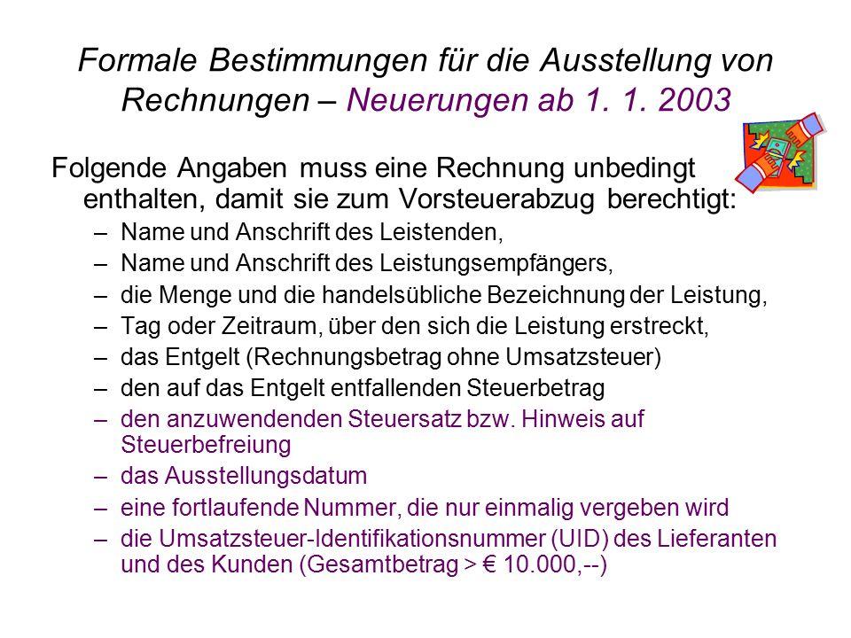 Formale Bestimmungen für die Ausstellung von Rechnungen – Neuerungen ab 1. 1. 2003