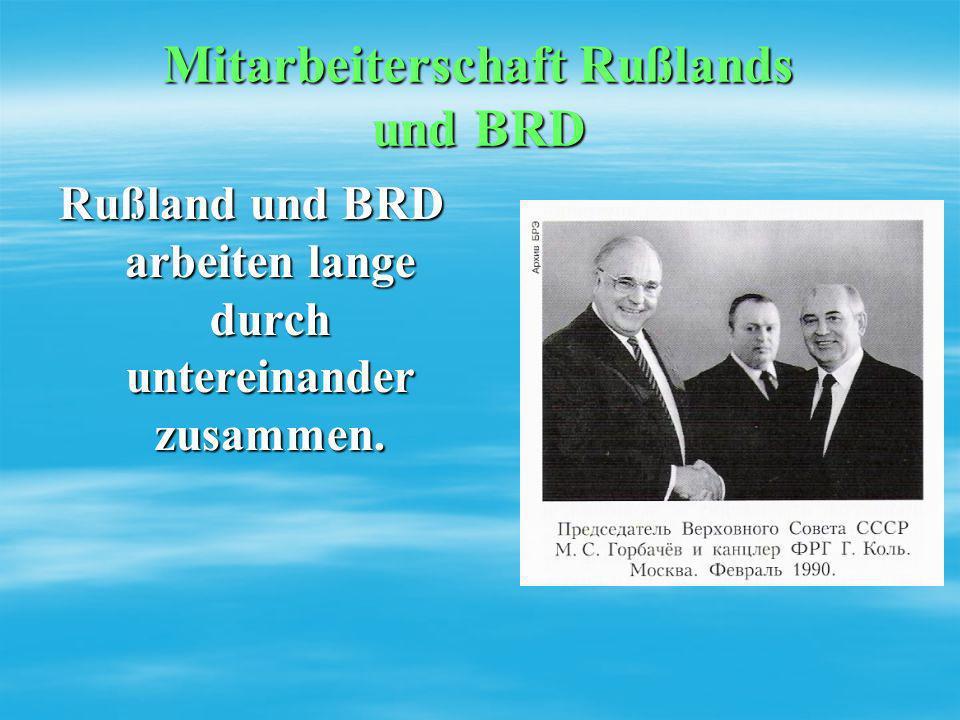 Mitarbeiterschaft Rußlands und BRD