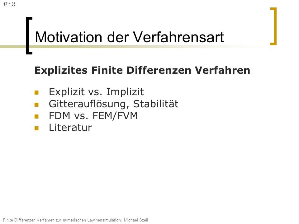 Motivation der Verfahrensart